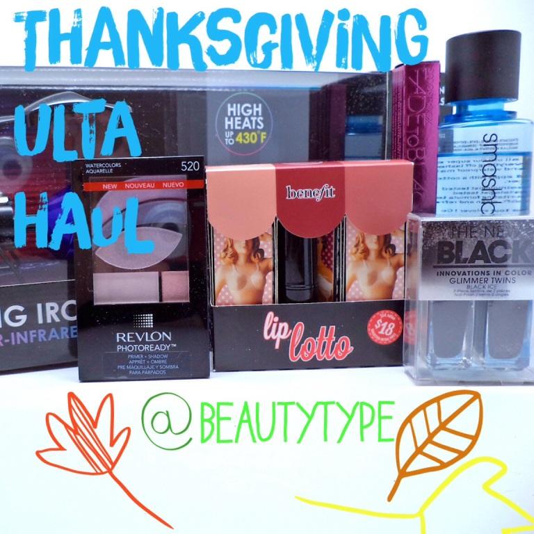 Thanksgiving Ulta Haul